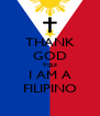 THANK GOD TGIF I AM A FILIPINO - Personalised Poster A4 size