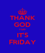 THANK GOD TGIF IT'S FRIDAY - Personalised Poster A4 size