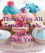 Thank You All Terima Kasih  Alhamdullilah  Amin Didi Yati - Personalised Poster A4 size