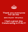 Thank you everyone  For all the  BIRTHDAY WISHES  I had a great day  Celebrating in ITALY! - Personalised Poster A4 size