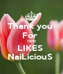 Thank you  For  1200 LIKES  NaiLiciouS  - Personalised Poster A4 size