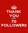 THANK YOU FOR 70 FOLLOWERS - Personalised Poster A4 size