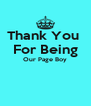 Thank You  For Being Our Page Boy   - Personalised Poster A4 size
