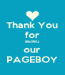 Thank You for BEING our PAGEBOY - Personalised Poster A4 size