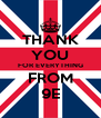 THANK YOU FOR EVERYTHING FROM 9E - Personalised Poster A4 size