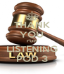 THANK YOU FOR LISTENING POD 3 - Personalised Poster A4 size