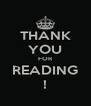 THANK YOU FOR READING ! - Personalised Poster A4 size
