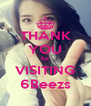 THANK YOU for VISITING 6Beezs - Personalised Poster A4 size