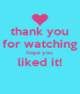 thank you for watching hope you liked it!  - Personalised Poster A4 size