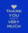 THANK YOU SOOOO VERY MUCH - Personalised Poster A4 size