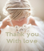 Thank you With love - Personalised Poster A4 size