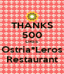 THANKS 500 LIKES Ostria*Leros Restaurant - Personalised Poster A4 size
