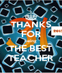 THANKS FOR being THE BEST TEACHER - Personalised Poster A4 size