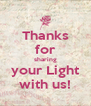 Thanks for sharing your Light with us! - Personalised Poster A4 size