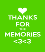 THANKS FOR THE MEMORIES <3<3 - Personalised Poster A4 size