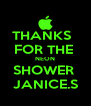 THANKS   FOR THE  NEON SHOWER  JANICE.S - Personalised Poster A4 size