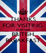 THANKS FOR VISITING 3º GRADE BRITISH BREAKFAST - Personalised Poster A4 size