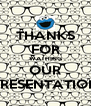 THANKS FOR WATHING OUR PRESENTATION - Personalised Poster A4 size