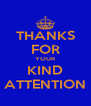 THANKS FOR YOUR KIND ATTENTION - Personalised Poster A4 size