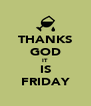 THANKS GOD IT IS FRIDAY - Personalised Poster A4 size