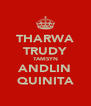 THARWA TRUDY TAMSYN ANDLIN QUINITA - Personalised Poster A4 size