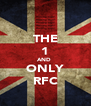 THE 1 AND  ONLY RFC - Personalised Poster A4 size