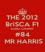 THE 2012 BriSCA F1 EURO CHAMP #84  MR HARRIS - Personalised Poster A4 size