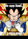 The app limit..... IT'S OVER 9000!!! - Personalised Poster A4 size
