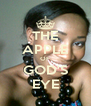 THE APPLE OF GOD'S EYE - Personalised Poster A4 size
