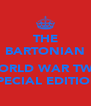 THE BARTONIAN  WORLD WAR TWO SPECIAL EDITION - Personalised Poster A4 size
