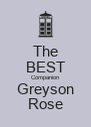 The BEST Companion Greyson Rose - Personalised Poster A4 size