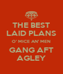 THE BEST LAID PLANS O' MICE AN' MEN GANG AFT AGLEY - Personalised Poster A4 size