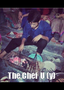 The Chef  U (y) - Personalised Poster A4 size