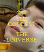 THE  COOLEST  IN THE UNIVERSE - Personalised Poster A4 size