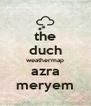 the duch weathermap azra meryem - Personalised Poster A4 size
