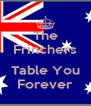 The Frinchers   Table You Forever - Personalised Poster A4 size