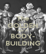 The GOLDEN Age of BODY- BUILDING - Personalised Poster A4 size