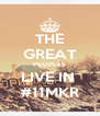 THE GREAT PEOPLES LIVE IN  #11MKR - Personalised Poster A4 size