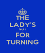 THE LADY'S NOT FOR TURNING - Personalised Poster A4 size