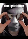The Lynchifier  - Personalised Poster A4 size