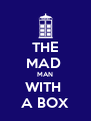 THE MAD  MAN WITH  A BOX - Personalised Poster A4 size