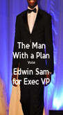 The Man With a Plan Vote Edwin Sam for Exec VP - Personalised Poster A4 size