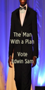 The Man With a Plan  Vote Edwin Sam - Personalised Poster A4 size