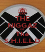 THE NIGGAZ Of The S.H.I.E.L.D - Personalised Poster A4 size