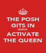 THE POSH GITS IN QUICK ACTIVATE THE QUEEN - Personalised Poster A4 size