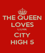 THE QUEEN LOVES CORK CITY HIGH 5 - Personalised Poster A4 size