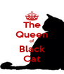 The Queen of Black Cat - Personalised Poster A4 size