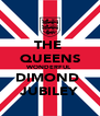 THE  QUEENS WONDERFUL DIMOND  JUBILEY - Personalised Poster A4 size