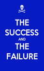 THE SUCCESS AND THE FAILURE - Personalised Poster A4 size