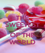 THE SWEETEST BLOGGER OF THE WORLD - Personalised Poster A4 size